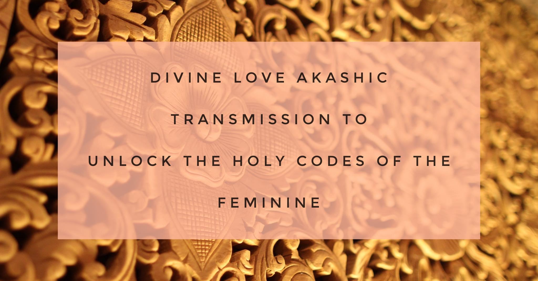 Divine Love Akashic Tranmsission